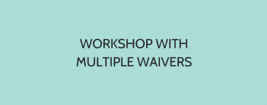 Workshop With Multiple Waivers