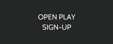 Open Play Sign-up