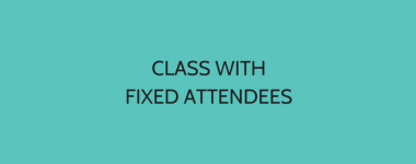 Class With Fixed Attendees