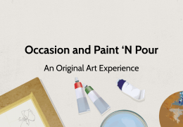 Paint 'N Pour Success Story