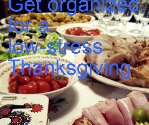 Get organized for a low-stress Thanksgiving