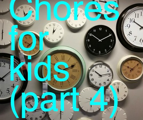 Chores for kids pt. 4: Teaching time management