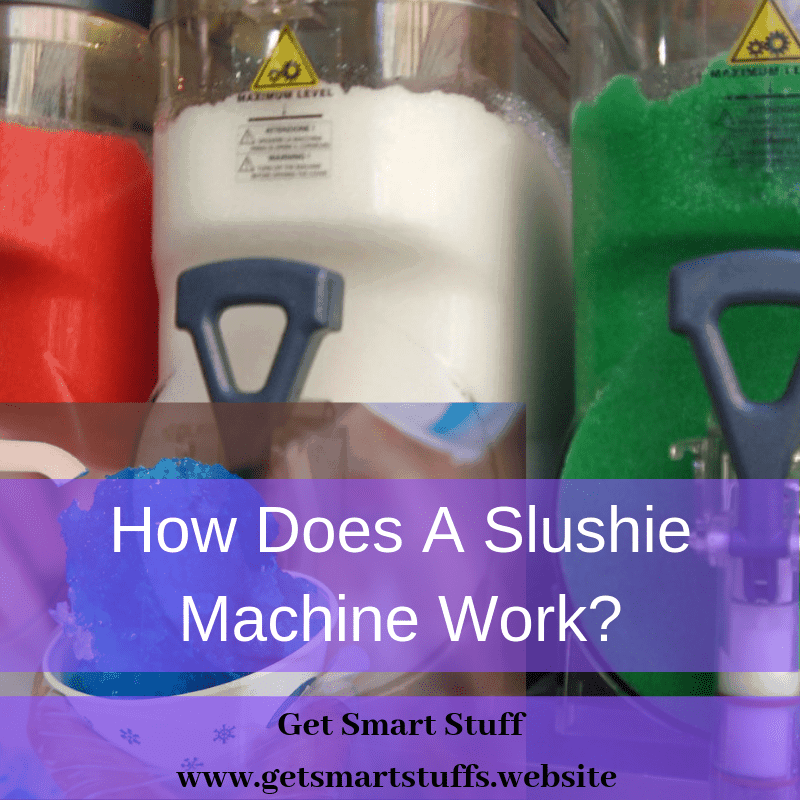 How Does A Slushie Machine Work
