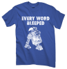 R2-D2 Every Word Bleeped T-Shirt
