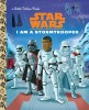Star Wars I Am A Stormtrooper Book