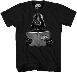 Darth Vader How To Be A Better Boss T-Shirt
