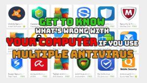 Downside of multiple antivirus on the same PC/Laptop