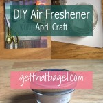 DIY Air Fresheners-April Craft on Get That Bagel