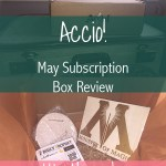 Accio! Box: May Subscription Box Review