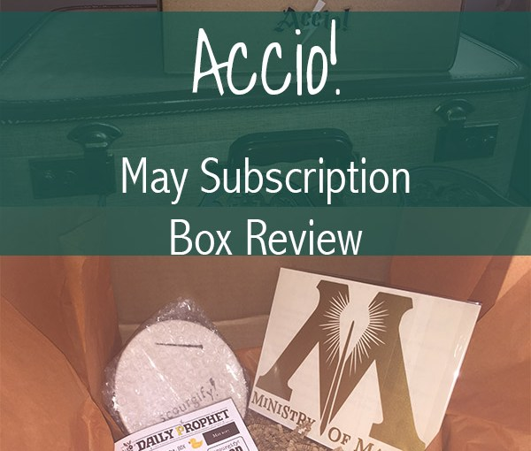 Accio! May Subscription Box