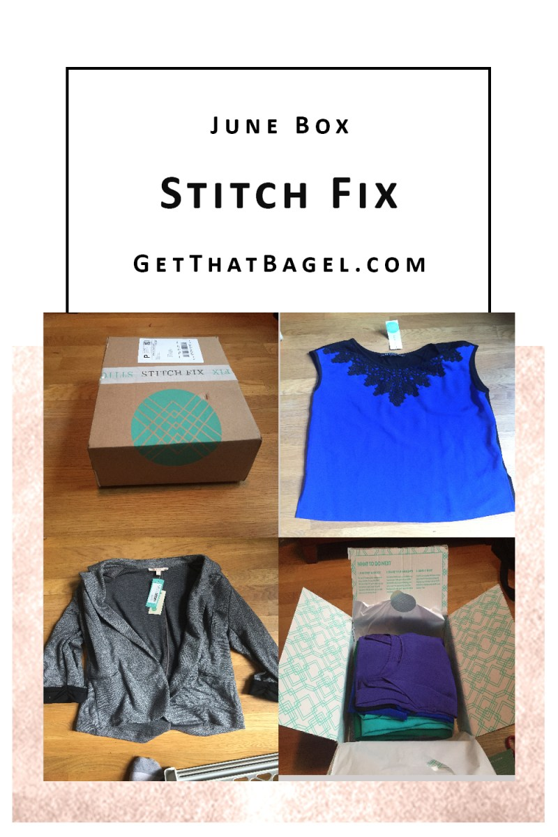 Stitch Fix: June Box Review on Get That Bagel
