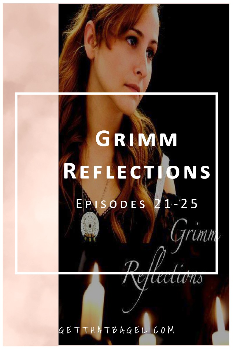grimm21 25 - Grimm Reflections Web Series: Episodes 21-25