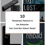 Get One of these 10 Products Trending on Amazon