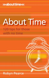 About Time! – 120 Tips For Those With No Time