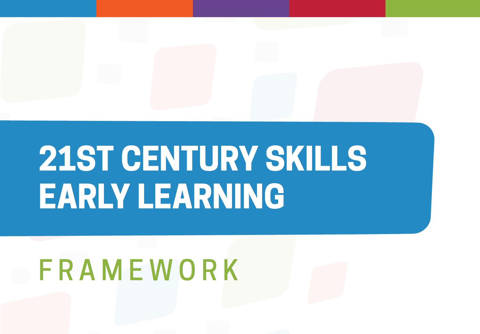 Helping Young Children Build 21st Century Skills