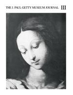 The J. Paul Getty Museum Journal: Volume 3/1976