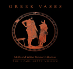 Greek Vases: Molly and Walter Bareiss Collection