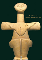 Cyprus Before the Bronze Age: Art of the Chalcolithic Period