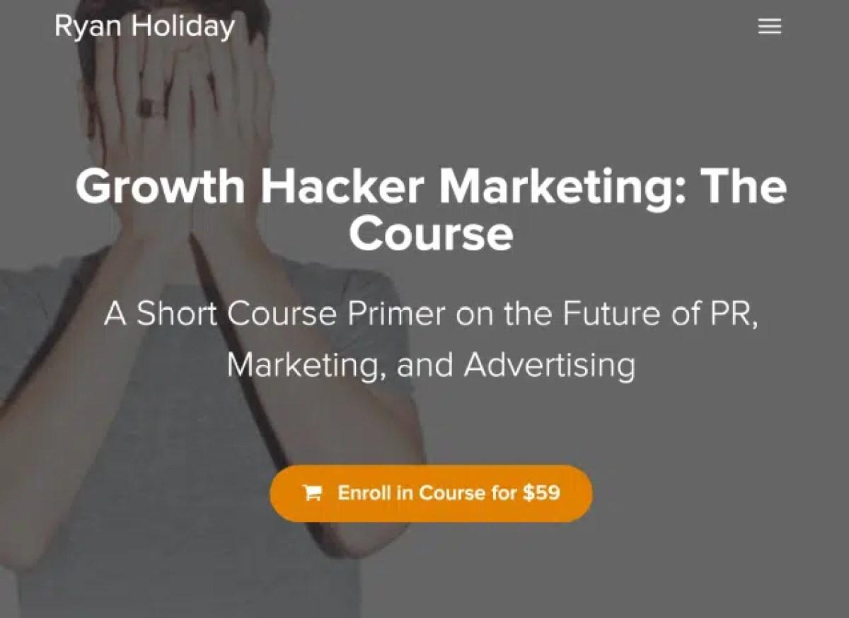 Ryan Holiday – Growth Hacker Marketing