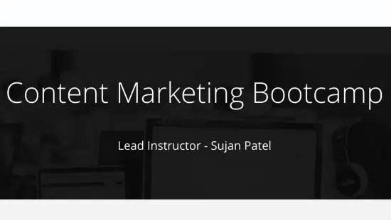 Sujan Patel – Content Marketing Bootcamp