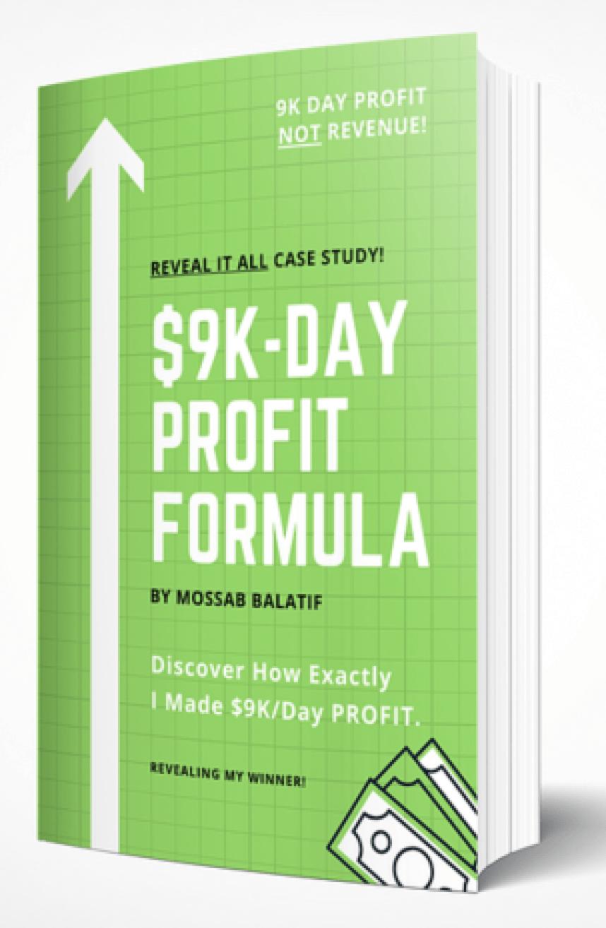 Mossab Balatif – $9K-Day Profit Formula