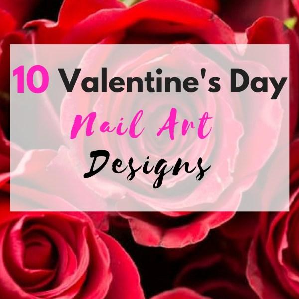 10 Valentine's Day Nail Art Design...