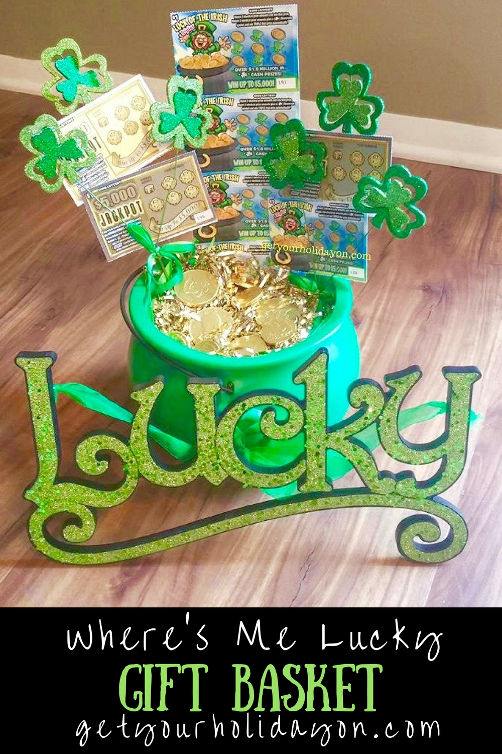 Where S Me Lucky St Patrick S Day Gift Basket Get Your