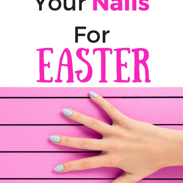 How To Do Your Nails For Easter
