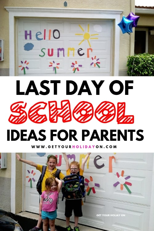 End of the school year celebration ideas for parents.