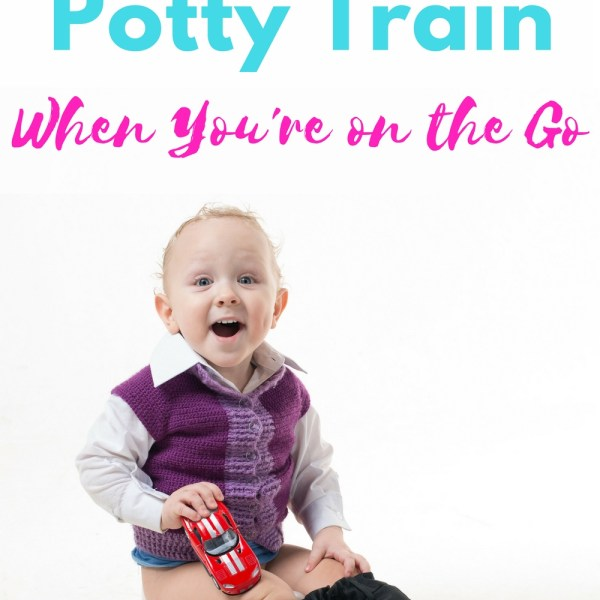 How To Help With Potty Training On The G...