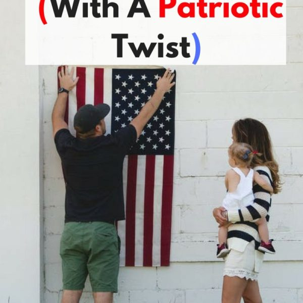 11 Fun Traditions (With A Patriotic Twis...