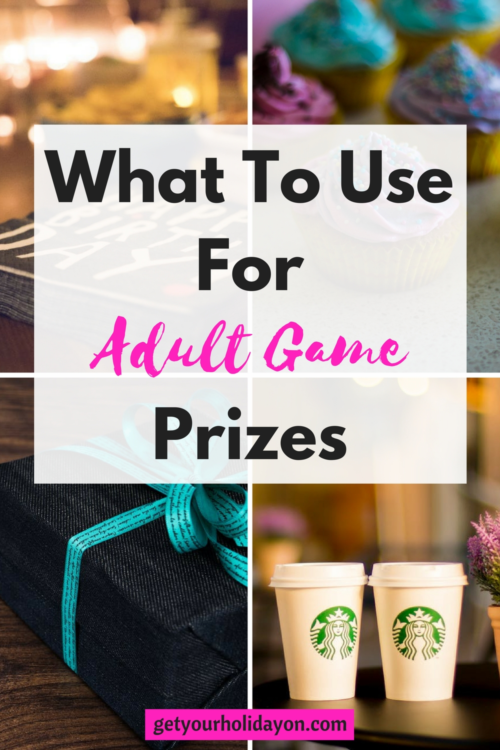 What To Use For Adult Game Prizes Get Your Holiday On