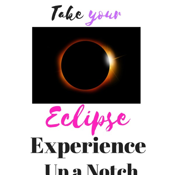 How To Take The Eclipse Experience Up A ...