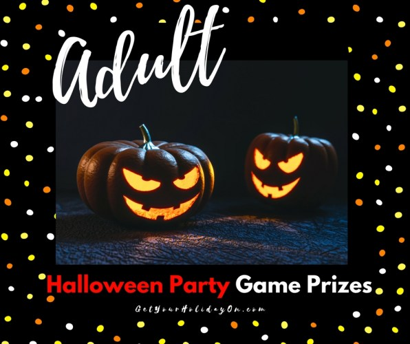Adult Fun Halloween party Game Prize ideas to create the best costume party, pumpkin carving contest, door prizes, and the best Halloween bash!