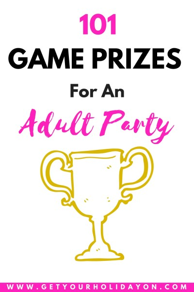 How and Why To Use Game Prizes for An Adult Party