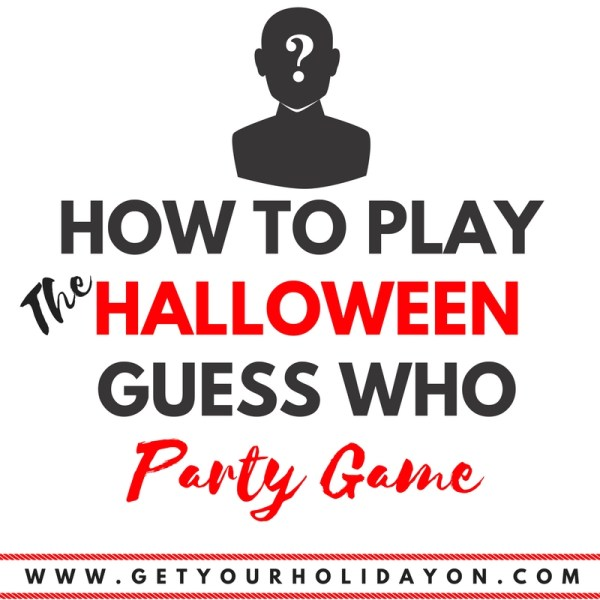 How To Play Halloween Guess Who| Get You...