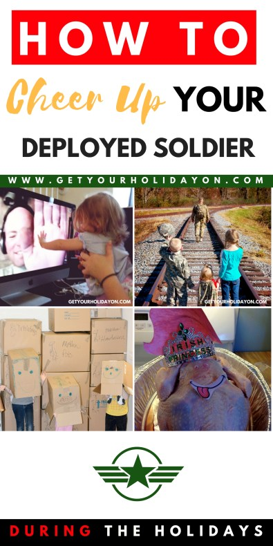 How To Cheer Up Your Deployed Soldier Over The Holiday Season