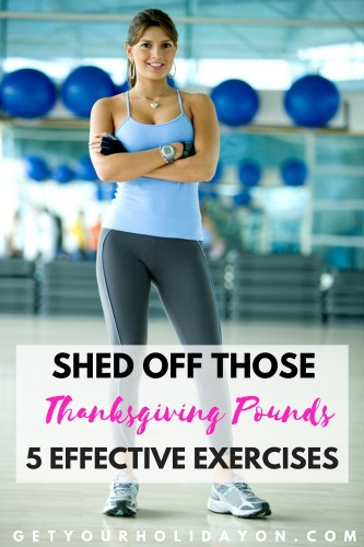 Shed off those Thanksgiving Pounds   5 Effective Exercises