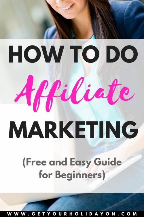 Affiliate Marketing for Beginners | Tips & Tricks + A Free Easy Guide #workathome #WAHM #workathomemom #startablog