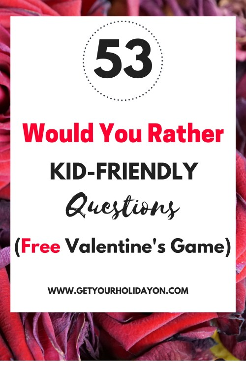 Would You Rather Valentine's Questions | Free Valentine's Day Game idea | Kid-friendly fun #valentinesday #kidfriendly #games