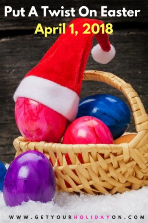 Fool Your Kids This Easter With A Christmas Theme | Put a Twist On Easter this April fools