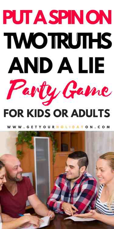Put a Spin on Two Truths and a Lite Party Game For kids or adults! #play #party #minutetowinit #momlife
