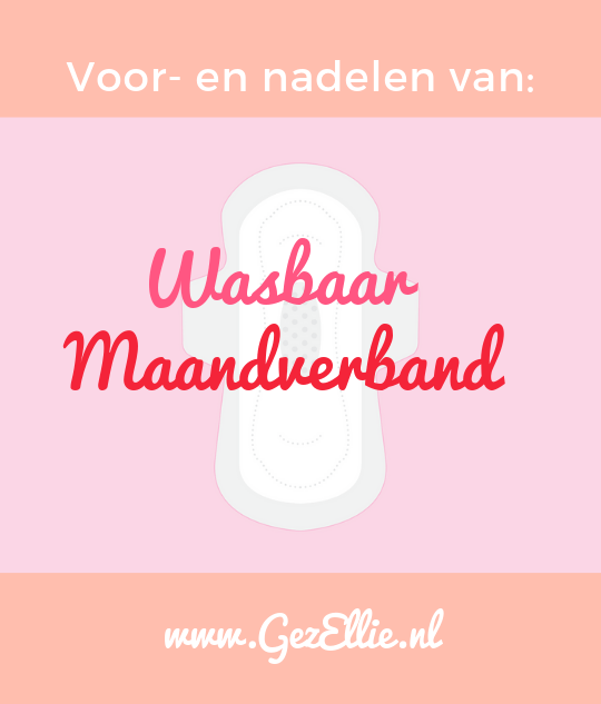 Voor en Nadelen van Wasbaar Maandverband op www.gezellie.nl