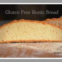 gluten free rustic bread