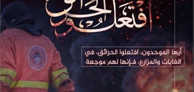 ISIS terrorists are urged to attack America and Europe with forest fires and spark ecological carnage