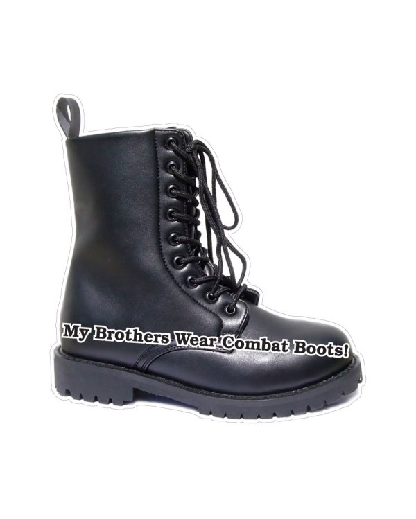 "My Brother Wears Combat Boots Magnet or Sticker for Indoor or Outdoor Use 6"" x 6"""