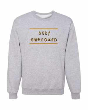 Good Vibes Self Employed Gray Sweatshirt