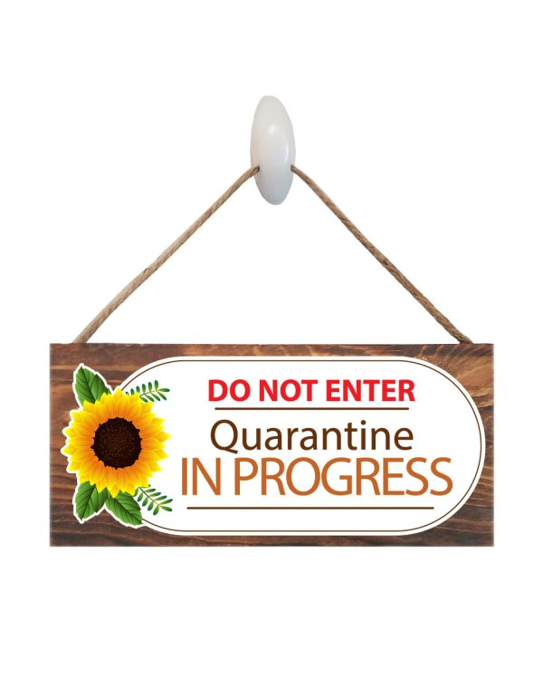 """Quarantine in Progress Wood Virus Sign Size: 12"""" W x 5.5"""" H - With Rope 11"""" H -.30 Thick"""
