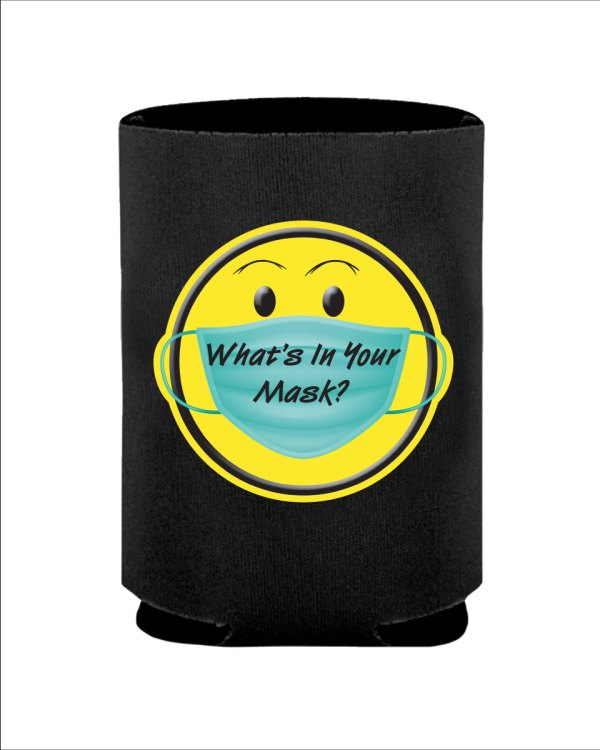 Whats in Your Mask Can Koozie? Black Can Koozie 2 Sided Printed With Whats In Your Mask? Logo 4mm Collapsible Polyurethane Foam Koozie