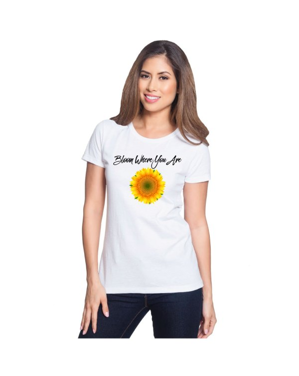 Sunflower Bloom Where You Are Womans Tshirt